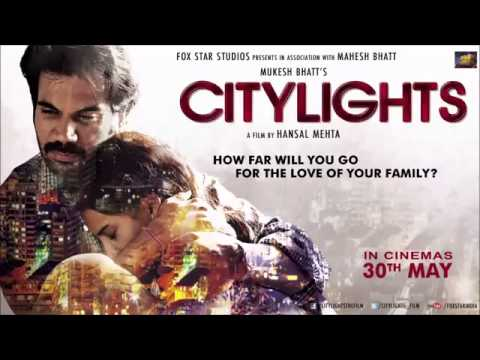 Arijit Singh - Muskurane (Full Song Official) - Citylights (2014) - Rajkumar Rao