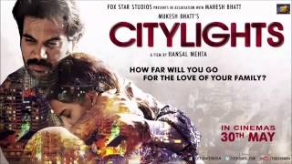 Arijit Singh Muskurane (Full Song Official) Citylights (2014) Rajkumar Rao