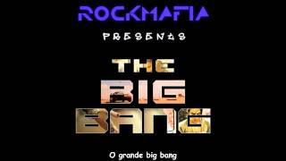 RockMafia - The Big Bang - Legendado