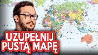 UZUPEŁNIJ Pustą Mapę Świata