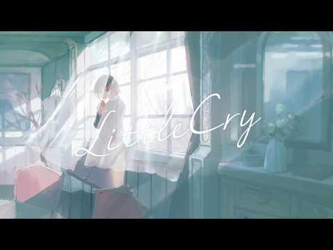 リトルクライ / ジグ Feat. 初音ミク - Little Cry