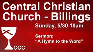 Billings Central Christian Church Sunday Service 5/30/21