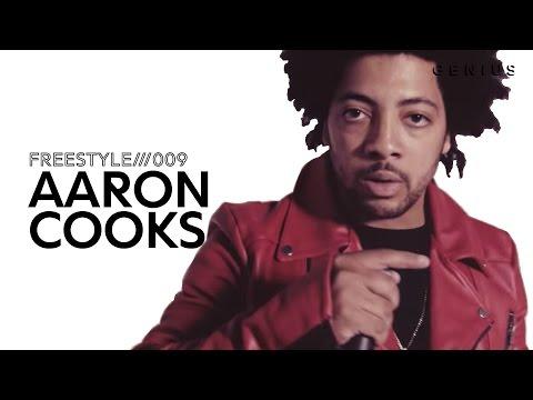 Freestyle 009: Aaron Cooks