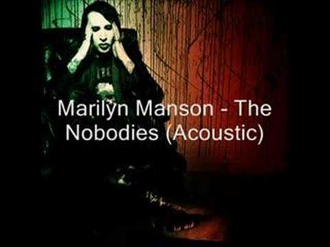The Nobodies (Acoustic) by Marilyn Manson tab
