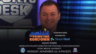 The Primetime Rundown: Interview Series   Adam Rubin