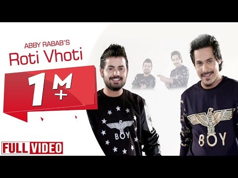 Roti Vohti |  ABBY RABAB | Full Official Music Video  | Yaar Anmulle Records 2015