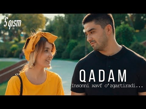 Qadam (o'zbek Serial) | Кадам (узбек сериал) 5-qism