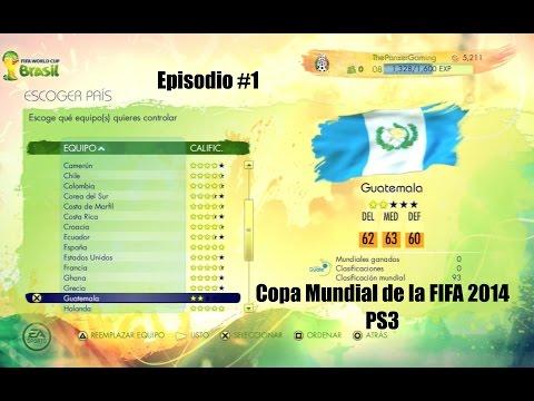 Copa Mundial De La FIFA 2014 EN ESPAÑOL Episodio #1 - GUATEMALA EN EL MUNDIAL (VS FRANCIA)