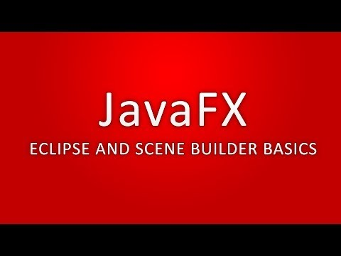 JavaFX - Eclipse and Scene Builder Basics (Outdated Tutorial) - YouTube