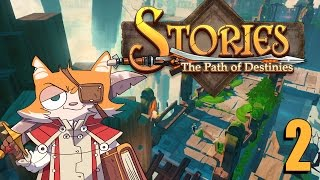 STORIES: The Path of Destinies Part 2