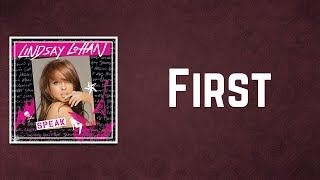 Lindsay Lohan - First (Lyrics)