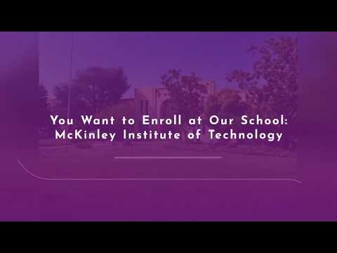 How to Choose McKinley Institute of Technology