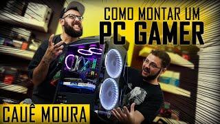 « COMO MONTAR um PC GAMER » feat Cauê Moura... Montagem