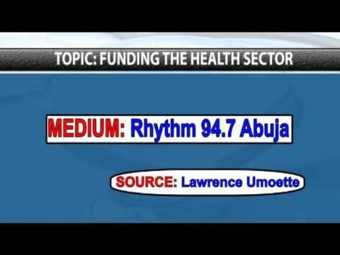 RHYTHM 94.7 RADIO REPORT ON HEALTH FUNDING BY LAWRENCE UMOETTE