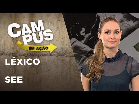 Campus Em Ação | Léxico + See