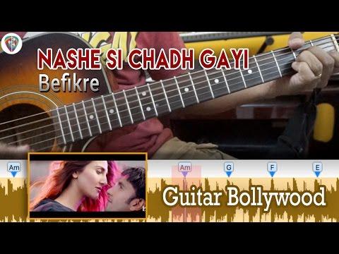 "#Learn2Play ★★ ""Nashe Si Chadh Gayi"" (Befikre) chords - Guitar Bollywood Lesson"