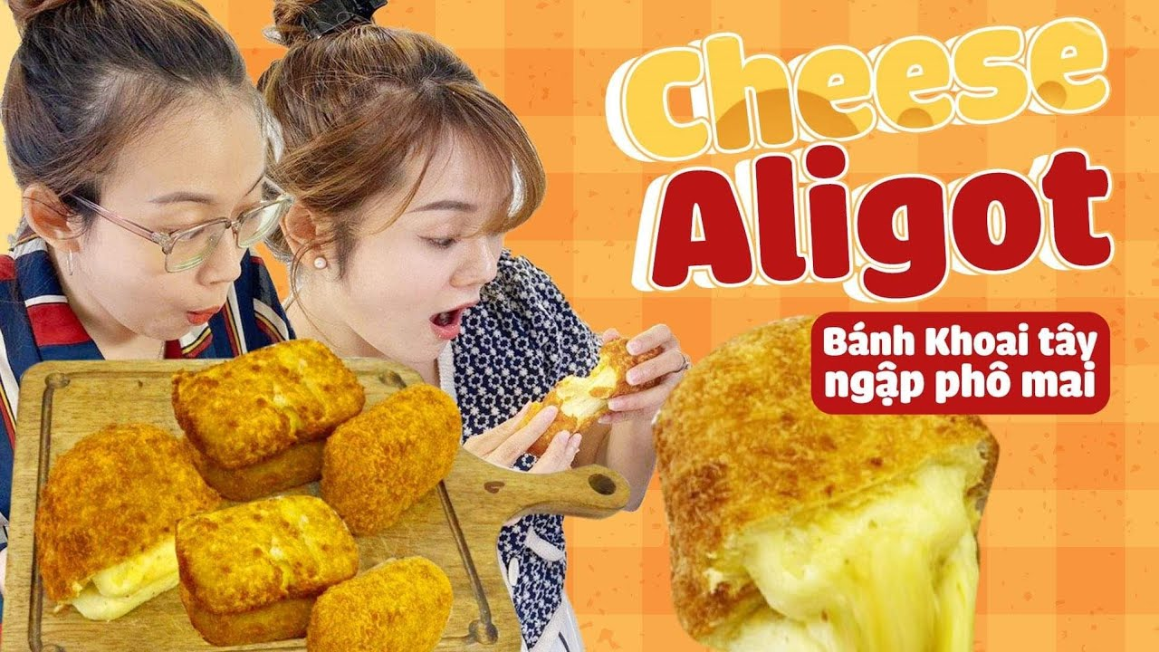 #VBCHY: Cheese Aligot – Bánh Khoai tây ngập phô mai cực đỉnh mà lại dễ làm