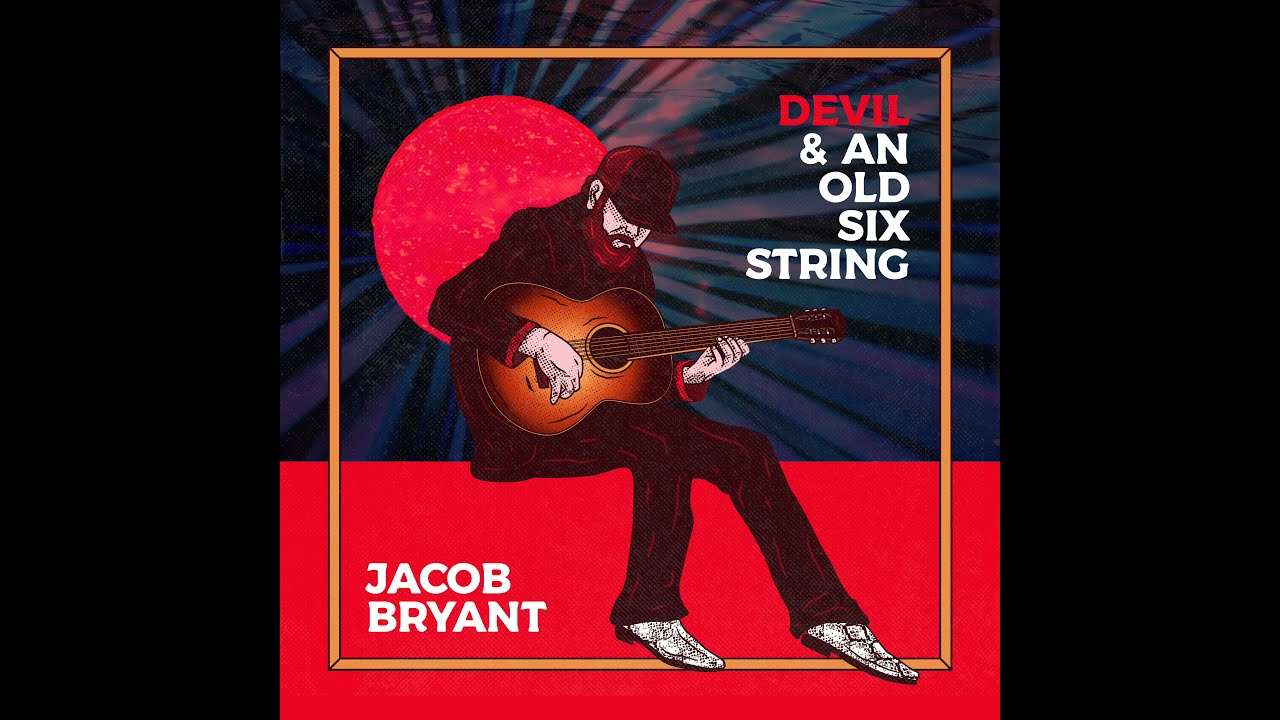 Jacob Bryant Says Creating Music Is His 'Therapy' as He Releases 'Devil & an Old Six String'
