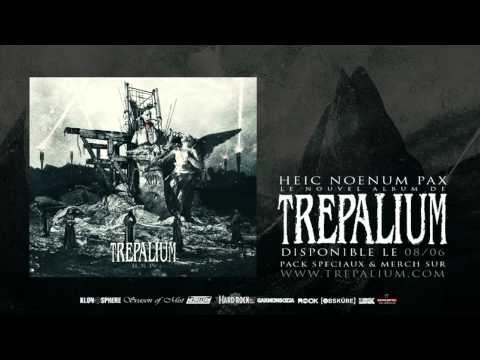 Trepalium - Heic Noenum Pax -  (NEW SONG!!! - H.N.P OUT!!!)