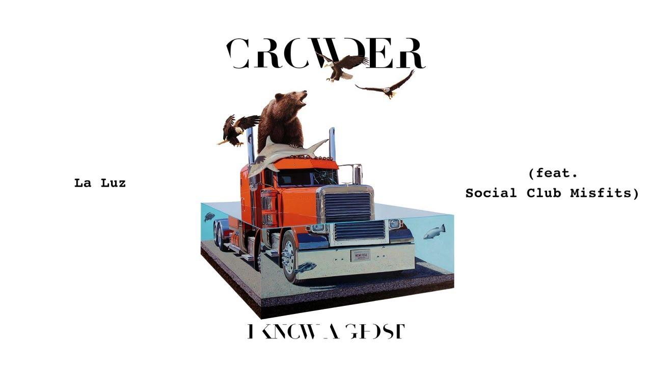 crowder-la-luz-audio-ft-social-club-misfits-crowdervevo