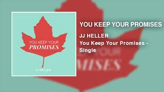 Baixar JJ Heller - You Keep Your Promises (Single) - (Official Audio Video)