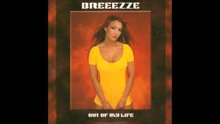 Breeezze Feat. Dj Peran - Out Of My Life (2002)