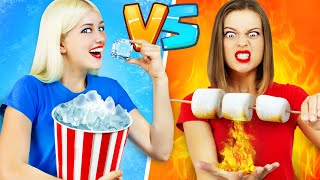 HOT GIRL VS COLD GIRL CHALLENGE || Fire vs Ice by RATATA