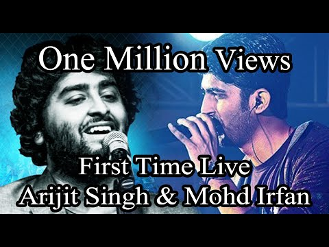 Arijit Singh Vs Mohammad Irfan Live on stage together Phir Mohabbat
