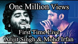 arijit-singh-vs-mohammad-irfan-live-on-stage-together-phir-mohabbat