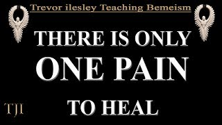 ONE PAIN IS ALL YOUU NEED TO HEAL YOURSELF