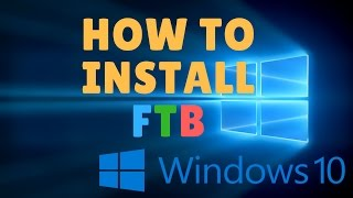 How to Install Feed the Beast (FTB) [Windows 10] HD