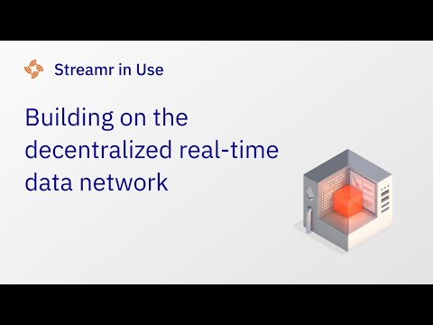 How Streamr Labs is working to create a real-time decentralised data economy