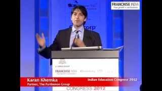 Karan Khemka of the Parthenon Group at Indian Education Congress - Part I