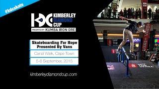 Skateboarding For Hope Presented By Vans: Canal Walk 2015