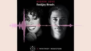 Kygo & Whitney Houston - Higher love (funkjoy Remix) Video