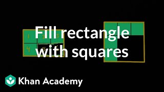 Filling Rectangles With Squares | Geometry | Early Math | Khan Academy