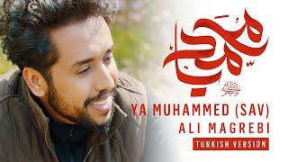 Ali Magrebi - Ya Muhammed (sav) | Turkish Turkçe علي مغربي - يا محمد ﷺ | بالتركية | Music Video