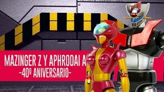 Mazinger Z y Aphrodai A - Soul of Chogokin | Out of da Box streaming