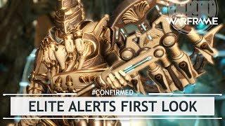 Warframe: Exclusive Mods & Elite Alerts - First Look [#confirmed]