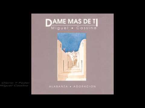 Miguel Cassina Dame Más De Ti Disco Completo HD