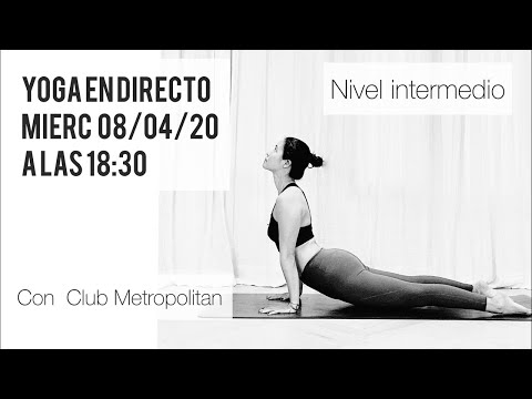 Yoga en casa en directo | Nivel Intermedio (08/04/20)