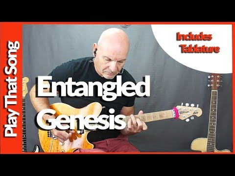 Entangled By Genesis   Guitar Lesson