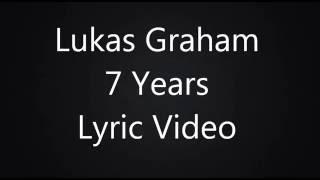 7 Years Lyric Video (HD & HQ)