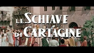 Le schiave di Cartagine - Trailer