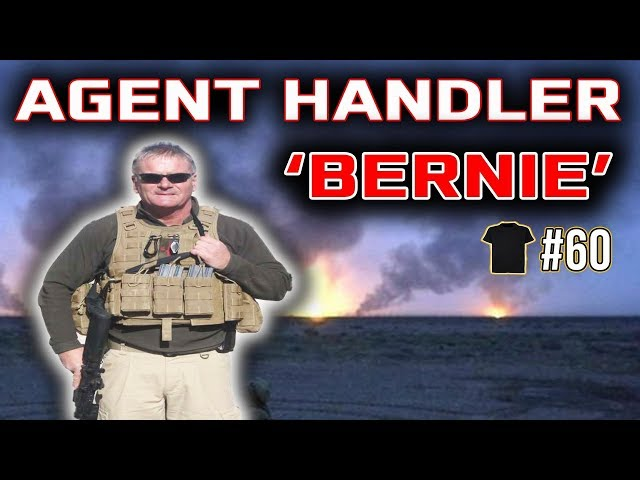 Agent Handler 'Bernie' | SBS Unarmed Combat Instructor | Bodyguard | Royal Marine | Author