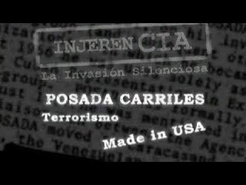 InjereCIA La invasión silenciosa Posada Carriles Terrorismo Made in USA. part2.