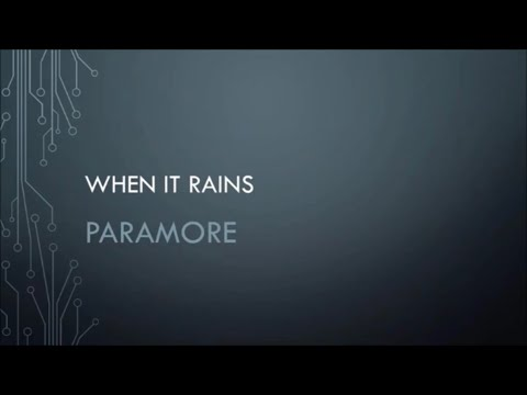 Paramore - When It Rains (Lyrics)