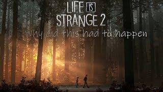 (LIFE IS STRANGE 2) -  No not DAD WHYYYYY!!!!!!