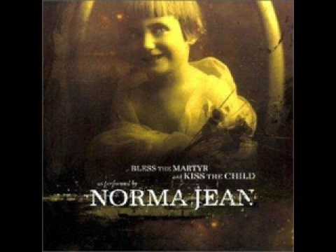 Norma Jean - Sometimes Its Our Mistakes That Make For The Greatest Ideas