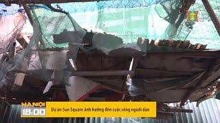 Dự án Sun Square ảnh hưởng đến cuộc sống người dân